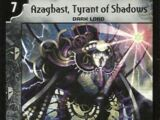 Azaghast, Tyrant of Shadows