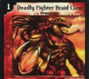 Deadly Fighter Braid Claw