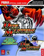 Duel Masters and Duel Masters Kaijudo Showdown Prima Official Game Guide