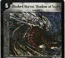 Masked Horror, Shadow of Scorn