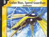 Gulan Rias, Speed Guardian