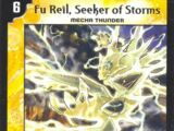 Fu Reil, Seeker of Storms