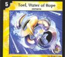Toel, Vizier of Hope