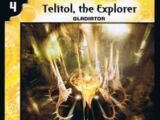 Telitol, the Explorer
