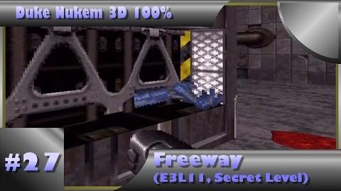 Duke Nukem 3D 100% Walkthrough- Freeway (E3L11) -Secret Level, All Secrets-