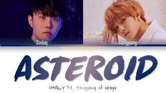IMLAY - Asteroid (FEAT. YANGYANG (양양) of WayV) (Color Coded Lyrics Eng Rom Han 가사)