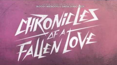The Bloody Beetroots Ft. Greta Svabo Bech - Chronicles Of A Fallen Love (Original Mix)