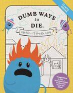 Dumb Ways to Die Doodle Book Crazy Edition