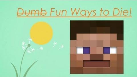 Dumb Ways To Die! (Minecraft Version)