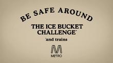 Be Safe Around The Ice Bucket Challenge