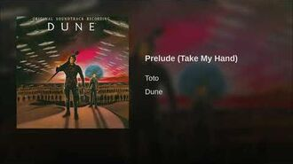 Prelude (Take My Hand)