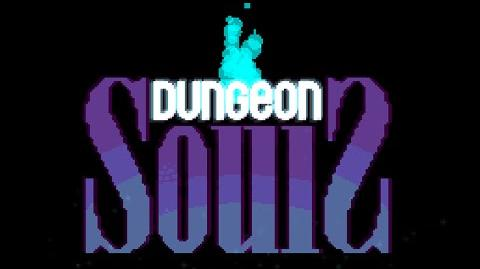 Indie Time- DUNGEON SOULS