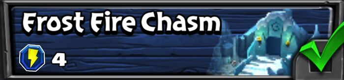 16-4 Frost Fire Chasm