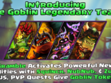 The Goblin Legendary Team