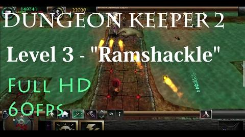 "Dungeon Keeper 2 (HD) - Level 3 ""Ramshackle"""