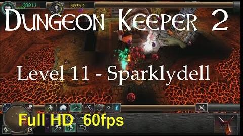 "Dungeon Keeper 2 (HD) - Level 11 ""Sparklydell"""