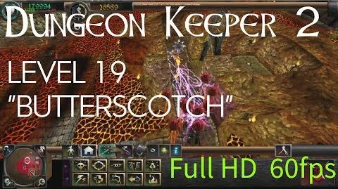 "Dungeon Keeper 2 (HD) - Level 19 ""Butterscotch"""