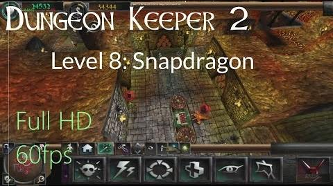 "Dungeon Keeper 2 - Level 8 ""Snapdragon"""