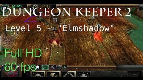 "Dungeon Keeper 2 - Level 5 ""Elmshadow"""