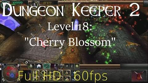 "Dungeon Keeper 2 (HD) - Level 18 ""Cherry Blossom"""