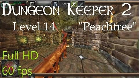 "Dungeon Keeper 2 (HD) - Level 14 ""Peachtree"""