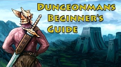 Dungeonmans Beginner's Guide