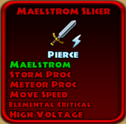 Maelstrom Slicer