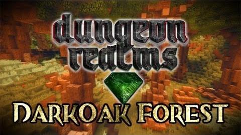 DungeonRealms ~ Developer Diary 2 ~ DarkOak Forest