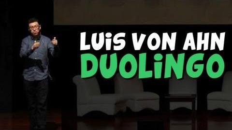 Duolingo por Luis Von Ahn (creador del captcha)