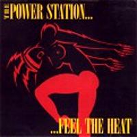 POWER STATION Feel That Heat duran duran