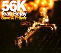 56k feat. bejay save a prayer