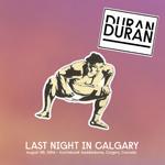 Last Night In Calgary wikipedia duran duran bootleg