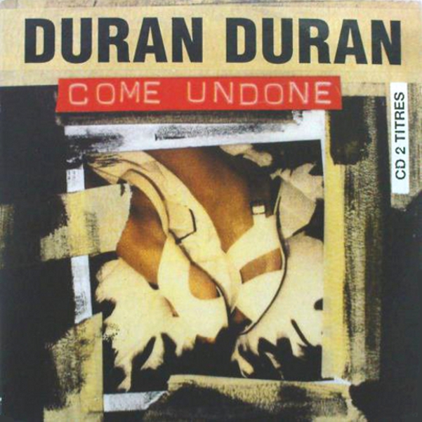 Come Undone Single Song France Cd  Duran Duran Discography Discogs Wiki Jpeg