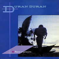 4 SAVE A PRAYER AUSTRALIA EMI-891 DURAN DURAN