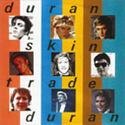 292 skin trade italy 00 1793247 duran duran discography discogs duranduran.com music