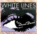 109 white lines don't do it cover song single netherlands cd 7243 8 82193 2 7 duran duran vinyl discography discogs wiki