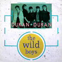 136 the wild boys single uk 12 DURAN 3 duranduran.com duran discography discogs wikipedia