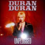 DURAN DURAN - LIVE UNPLUGGED clear vinyl wikipedia bootleg 1