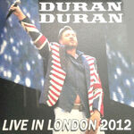 Duran Duran - Live In London 2012 (7 inch Vinyl) bootleg greece flag uk discogs