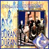 Duran duran seven and the ragged tiger demos