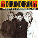 13 meet el presidente single new zealand GOOD 178 duran duran band discography wikipedia