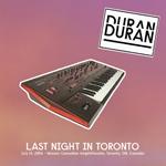 Last Night In Toronto wikipedia duran duran twitter discogs bootleg