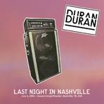 Last Night In Nashville wikipedia duran duran discogs twitter