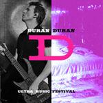 Bicentennial Park Ultra Music Festival, duran duran