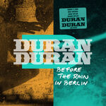 1 Recorded live at Collumbiahalle, Berlin, Germany, January 31st, 2012. wikipedia duran duran