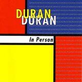Duran Duran - In Person