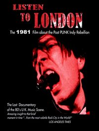 Listen to London the 1981 film Documentary About the Post Punk Indy Music Rebellion duran duran