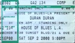 Ticket stub House of Blues, Los Angeles, CA, USA. 2 sep 2000 duran duran wikipedia collection