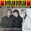 11 meet el presidente japan single EMS-17705 duran duran promo discogs discography wikipedia