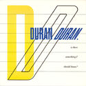 10 is there somethin i should know uk emi 5371 (A-1U-1-1-4) DURAN DURAN MOTHERLODE ANDY TAYLOR ALBUM